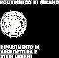 Dipartimento di Architettura e Studi Urbani - Politecnico di Milano